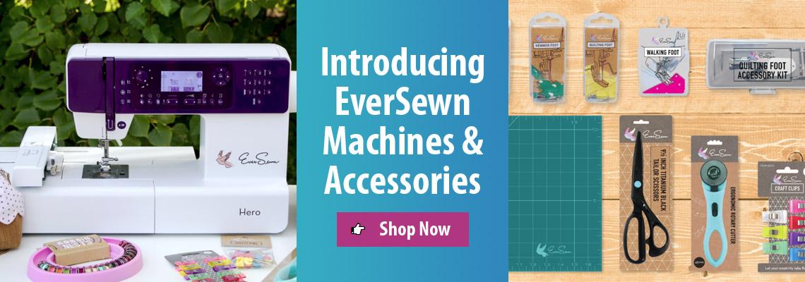 EverSewn Machines & Accessories