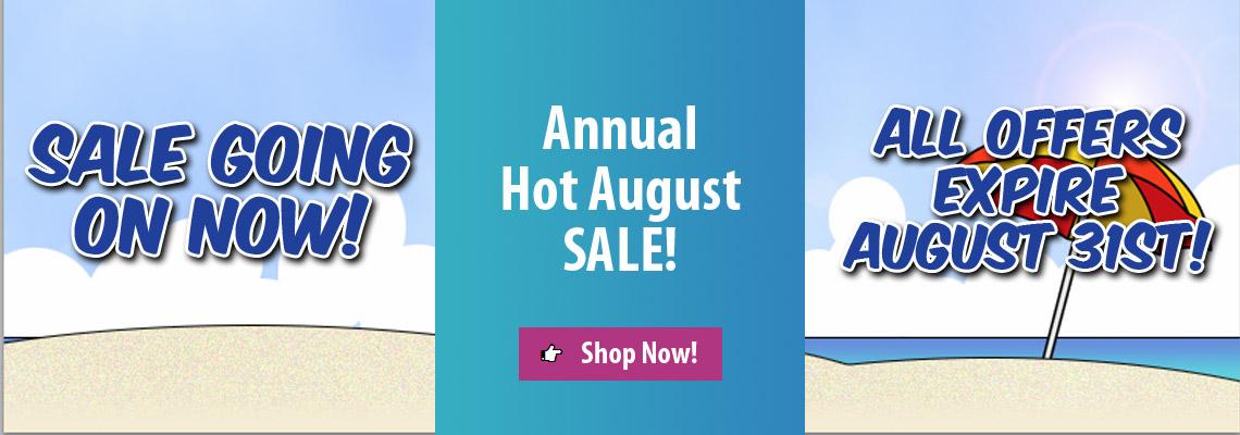 Hot August Sale: Shop Now