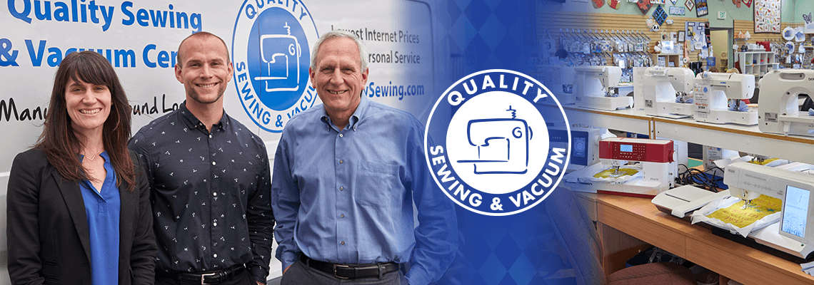 Quality Sewing and Vacuum has been family owned and operated for over 30 years